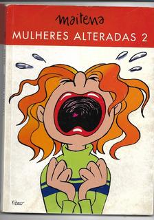 Hqs Maitena Mulheres Alteradas Nº 02 - 2003 ( Black Friday )
