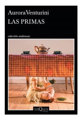 Libro Las Primas - Aurora Venturini