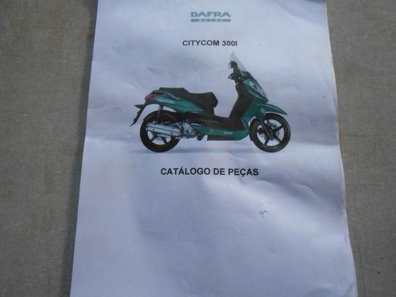 Catálogo De Peças Dafra Citycom 300l Xerox Colorido 36 Pgs