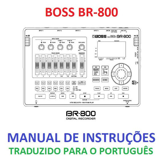 Manual Em Português Do Gravador Boss Br-800