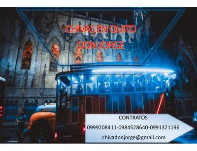 Chivas En Quito Don Jorge **casi 2 Horas De Recorrido**