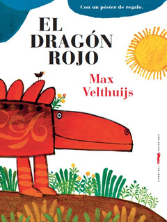 Dragón Rojo, Max Velthuijs, Ed. Zorro Rojo