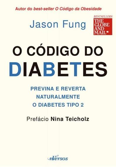 Codigo Do Diabetes Previna E Reverta, O - Nversos