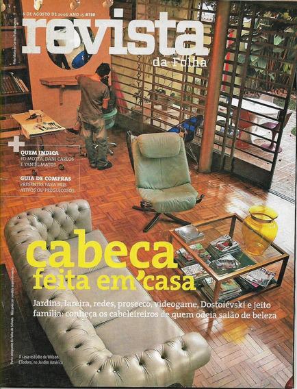 Revista Da Folha S. Paulo Ago/set 2006 - 8 Revistas -raras