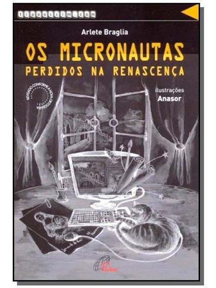 Micronautas Perdidos Na Renascenca, Os - Colecao T