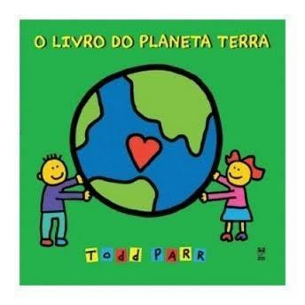 O Livro Do Planeta Terra Todd Parr Panda Books - R$ 15,00 em ...