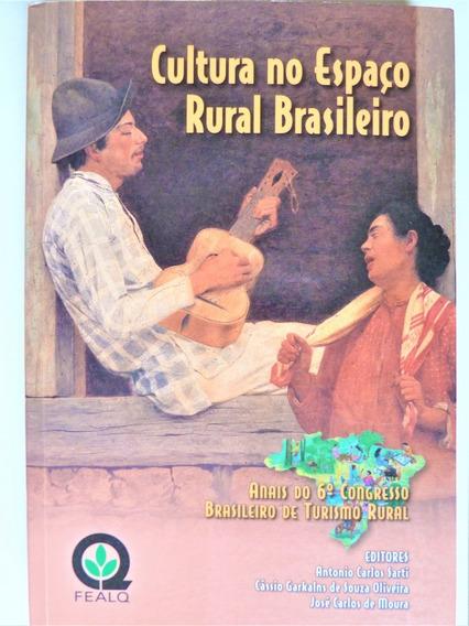 Livro Cultura No Espaço Rural Brasileiro Antonio Carlos Sart