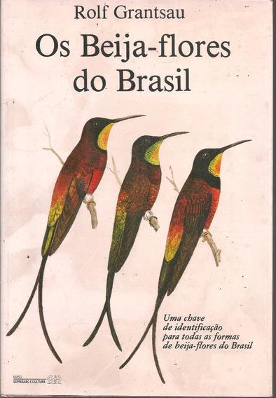 C488 - Os Beija-flores Do Brasil - Rolf Grantsau