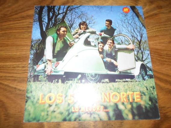 Los 5 Del Norte - Lo Mejor * Disco De Vinilo