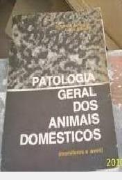 Patologia Geral Dos Animais Domésticos: Jefferson Andrade