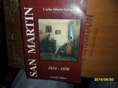 San Martin 1824-1850 Carlos Alberto Guzman