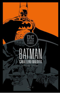 Ecc España - Batman Caballero Maldito - Dc Black Label