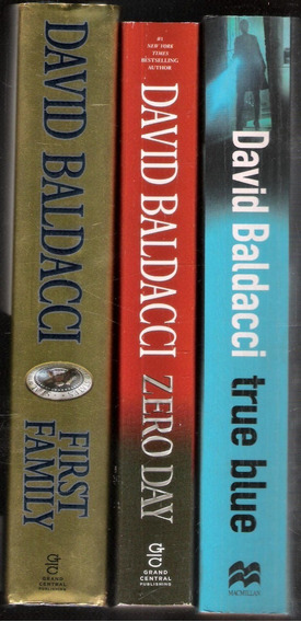 David Baldacci - First Family + Zero Day + True Blue