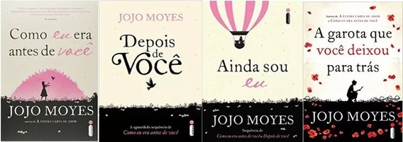 Kit 4 Livros Jojo Moyes Como Eu Era Depois Voce Ainda Sou Eu