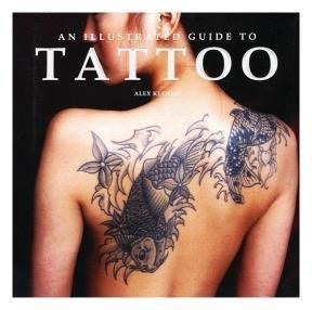 An Illustrated Guide To Tattoo (cartone) - Keenan Alex (pap