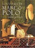 Los Viajes De Marco Polo Relatados Por El Mismo