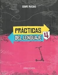 Practicas Del Lenguaje 4 - Sobre Ruedas