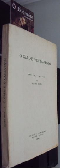 O Galo E O Cata-vento - Mauro Mota - 1ª Edição