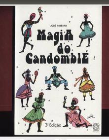 A Magia Do Candomblé