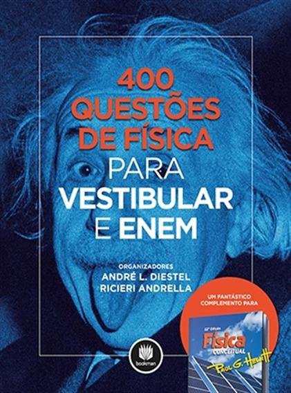 400 Questões De Física Para Vestibular E Enem