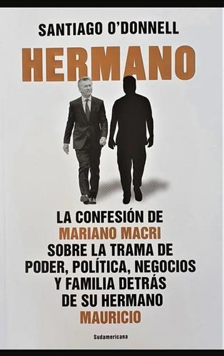 Libro Nuevo Hermano.  Santiago O Donnell