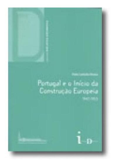 Portugal E O Inicio Da Construcao Europeia