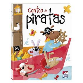 Livro Infantil - Contos De Piratas - Happy Books