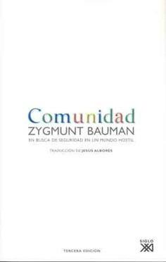 Imagen 1 de 3 de Comunidad, Zygmunt Bauman, Ed. Sxxi Esp.