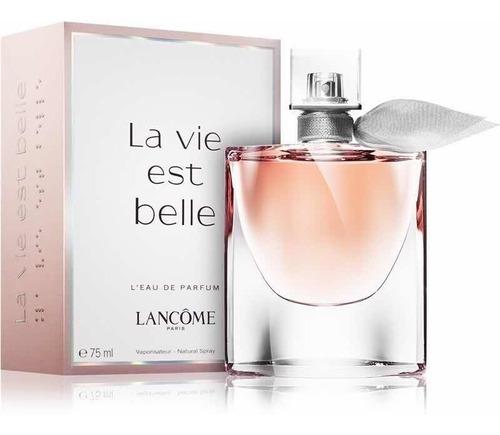 La Vida Es Bella Perfume Importado Mujer Edp X 75 Ml