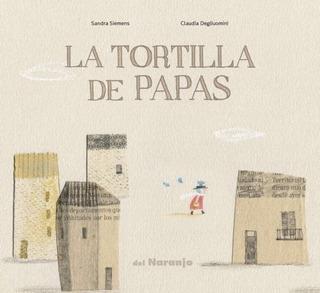 ** La Tortilla De Papas ** Sandra Siemens 4 Años