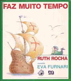 Livro Faz Muito Tempo De Ruth Rocha