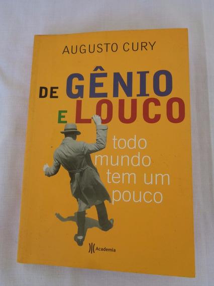 Livro De Gênio E Louco - Augusto Cury*