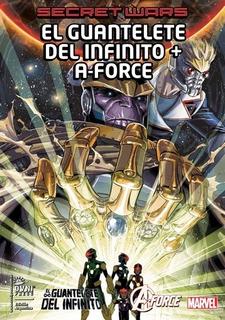 Secret Wars 11: El Guantalete Del Infinito + A-force