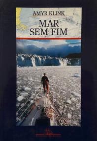Livro Mar Sem Fim - Amyr Klink