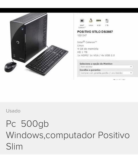Pc Positivo 500 Gb