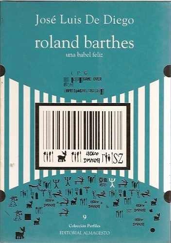 Imagen 1 de 5 de Roland Barthes - Jose Luis De Diego  Ed. Almagesto