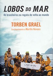 Lobos Do Mar: Os Brasileiros Na Regata De Volta Ao Mundo