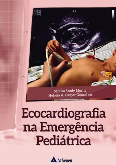 Ecocardiografia Na Emergencia Pediatrica