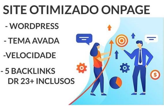 Site Personalizado Otimizado Responsivo + 5 Backlinks Dr 23+