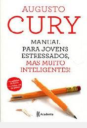 Manual Para Jovens Estressados, Mas Muit Augusto Cury
