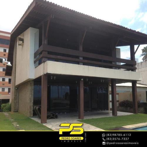 Casa Com 4 Suítes, Viste Definitiva Para O Mar, Venda Por R$ 2.499.000 - Intermares - Cabedelo/pb - Ca0656