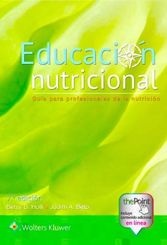 Holli-beto Educación Nutricional 7ed 2018 Novedad Envíos