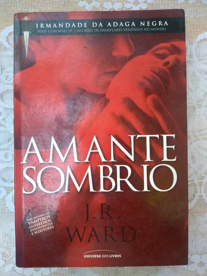 Amante Sombrio - J.r. Ward