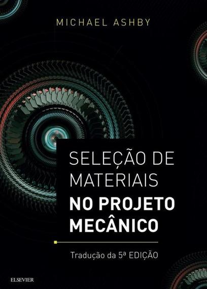 Selecao De Materiais No Projeto Mecanico - Elsevier