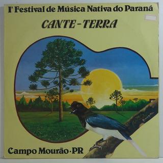 1º Festival Música Nativa Paraná Cante-terra Campo Mourão Lp