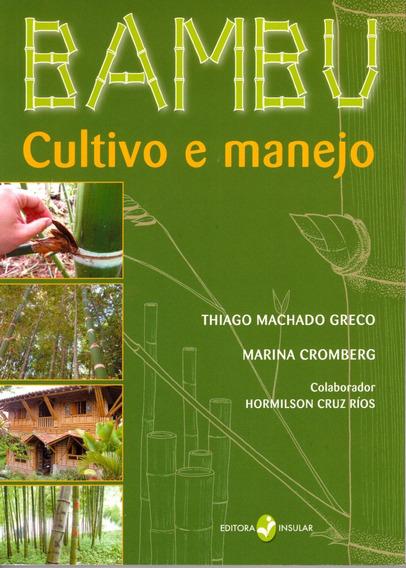 Livro Bambu Cultivo E Manejo
