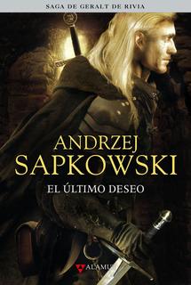 Geralt De Rivia 1: El Último Deseo (edición Coleccionista)