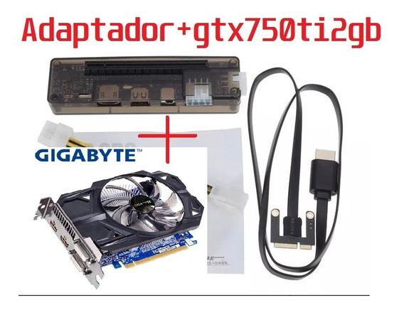 Kit Egpu Placa De Vídeo Gtx750ti + Adaptador Mini Pci-e V8.5c
