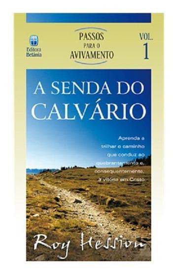 Livro A Senda Do Calvário Autor: Roy Hession