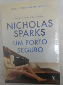 Livro Um Porto Seguro/nicholas Spark/novo/lacrado/romance